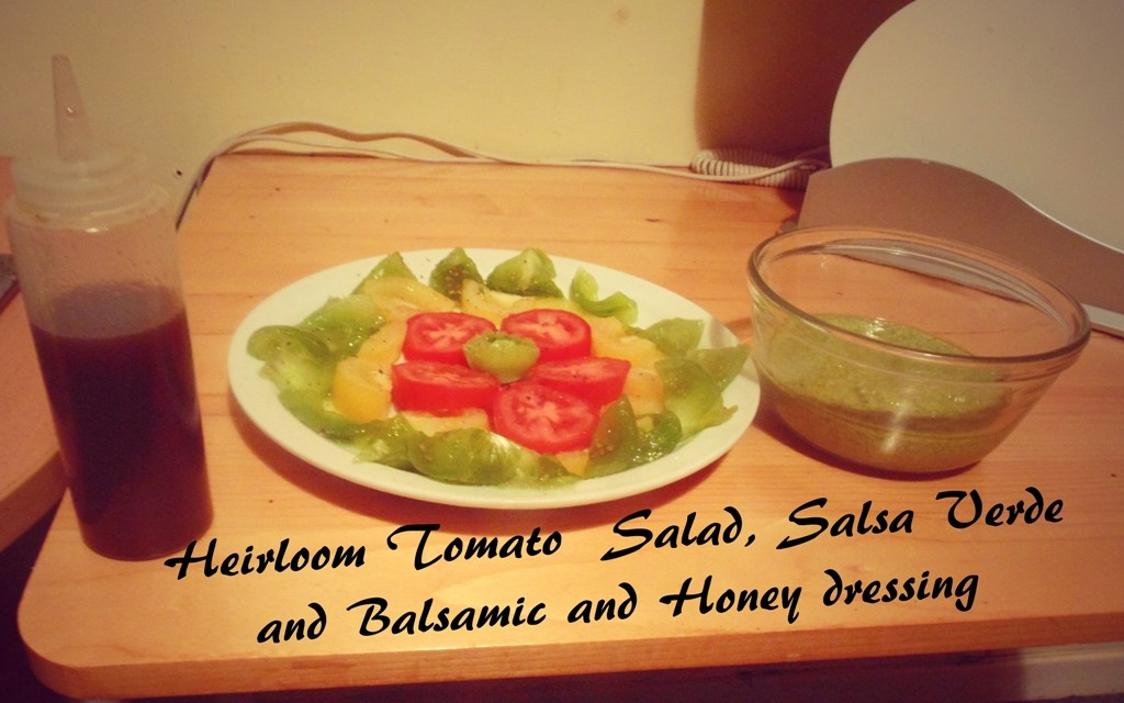 Heirloom Tomato  Salad, Salsa Verde and Balsamic and Honey dressing