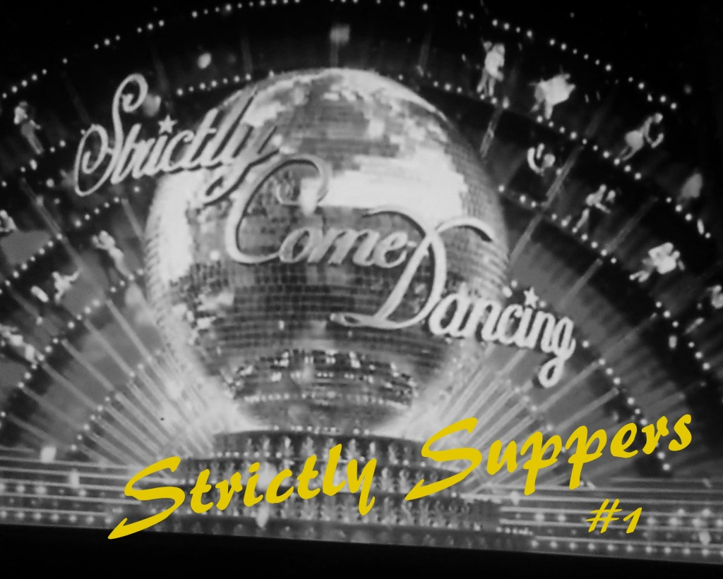 Strictly Suppers # 1