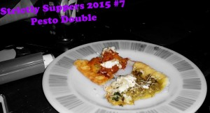 Strictly Suppers 2015 #7 Pesto Double