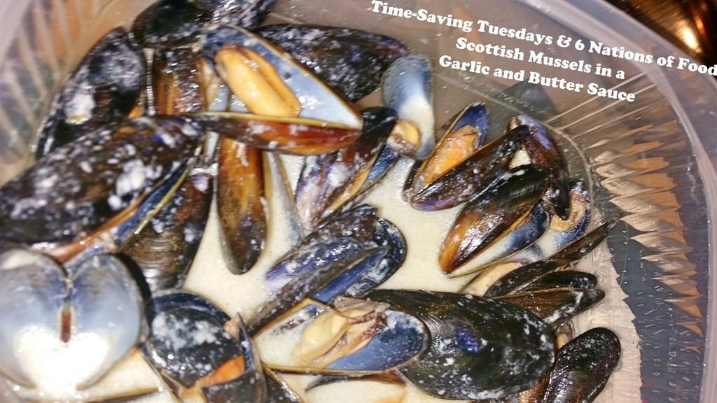 Time-Saving Tuesdays & 6 Nations of Food – Scottish Mussels in a Garlic and Butter Sauce